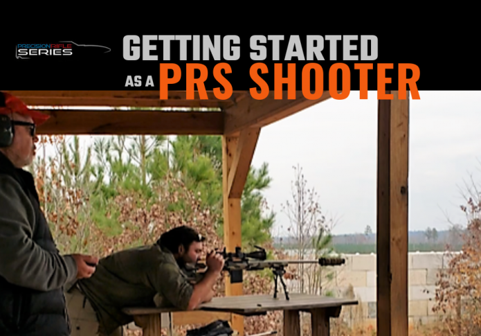Getting Started as a PRS Shooter.  By Luke Laprad